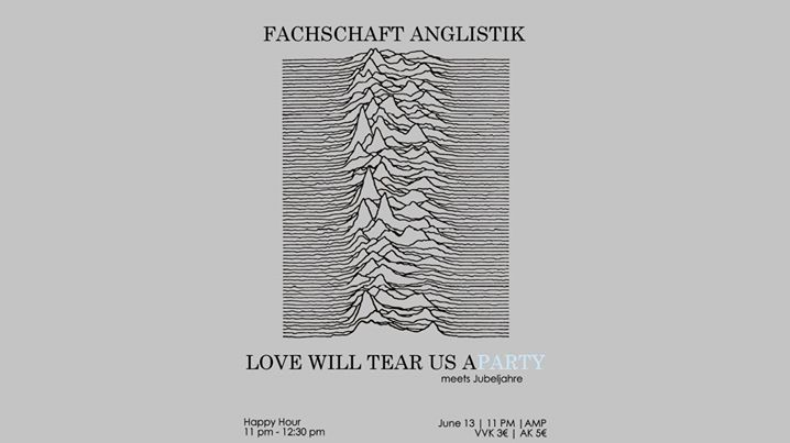 Love Will Tear Us Aparty | FS-Party Anglistik
